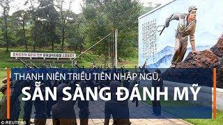 Thanh niên Triều Tiên nhập ngũ, sẵn sàng đánh Mỹ | VTC1