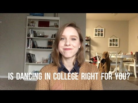 Is Dancing in College Right for You?