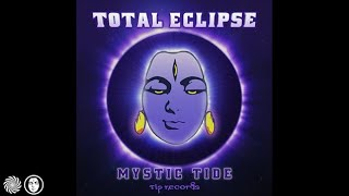 Total Eclipse - The Mystic Tide