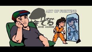 Anime Abandon: Art of Fighting