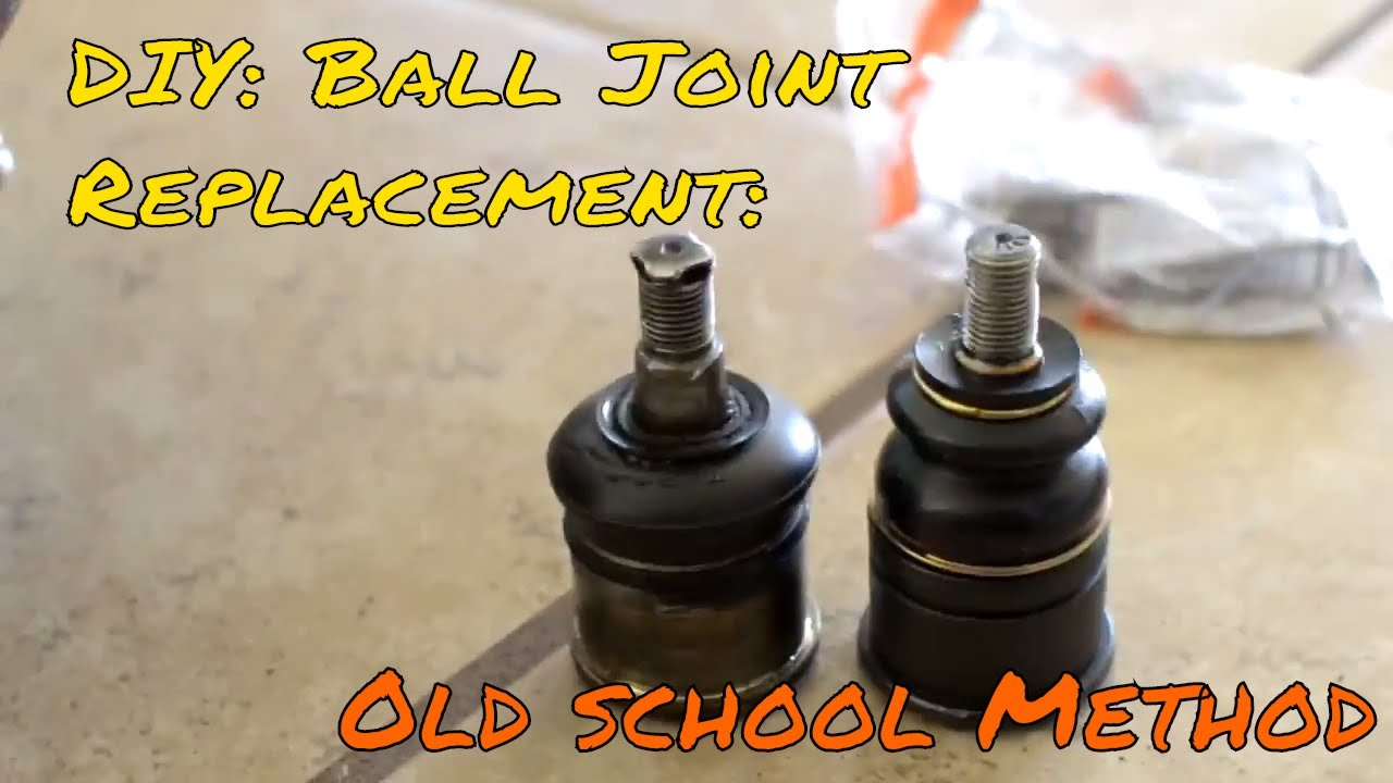 Diy Replacing Balljoints The Old School Way Youtube