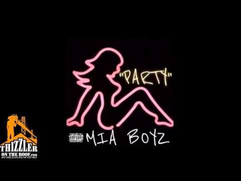 M.I.A Boyz - Party [Thizzler.com]