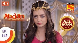Aladdin - Ep 142 - Full Episode - 1st March, 2019
