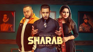 Sharaab : Gippy Grewal & Gurlez Akhtar (Full Song) Happy Raikoti | Deep Jandu | Geet MP3