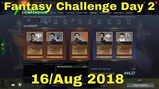 Dota 2 : TI8 Fantasy Challenge Group Stage Day 2