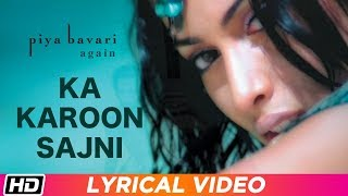 Ab Toh Aao Sajna | Lyrical | Pandit Ajay Pohankar | Piya Bavari Again | Latest Song 2019