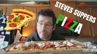DELICIOUS PIZZA FOR SUPPER | Steve's Suppers