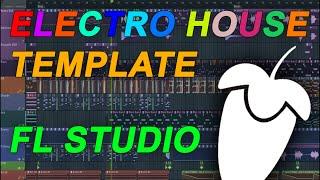FL Studio - EDM / Electro House Template 1 [FULL FLP]