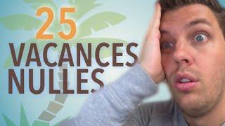 25 vacances complètement nulles - Pierre Croce