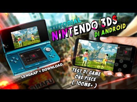Memainkan Semua Game 3DS Pada Handphone ANDROID   Test Game ONE PIECE