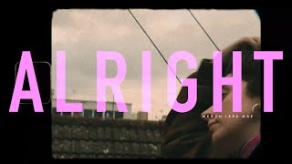 Megan Lara Mae - Alright (Official Music Video)