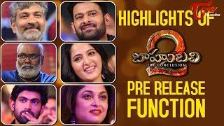 Baahubali 2 Pre Release Function Highlights #Baahubali2PreReleaseEvent