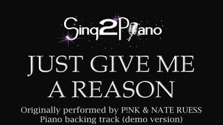 Just Give Me a Reason (Piano Backing Track) P!nk & Nate Ruess