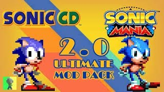 "[Sonic Mania PC] - Sonic CD the Ultimate Mod ""Pack"" 2.0"