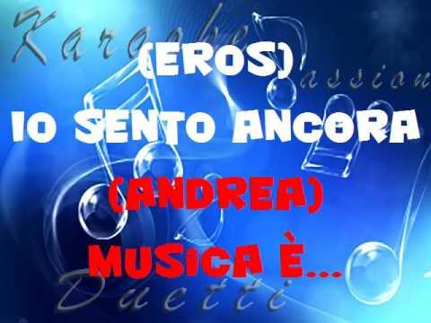 Musica è...(Eros Ramazzotti e Andrea Boccelli) Karaoke duetto