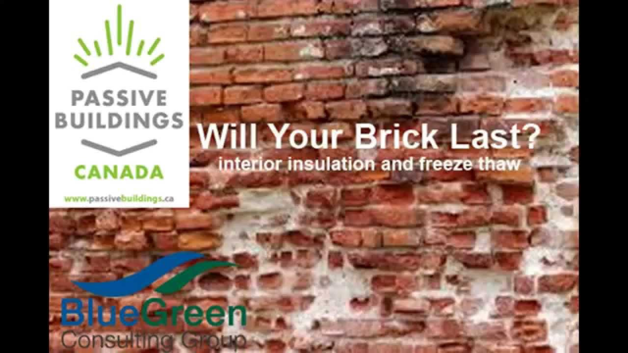 Will Your Brick Last? Interior Insulation And Freeze Thaw