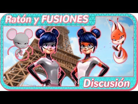 Miraculous Ladybug | Marinette RATÓN y FUSIÓN con ZORRO | FUSIÓN DE MIRACULOUS  | Discusión