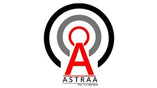 Project ASTRAA - An Introduction