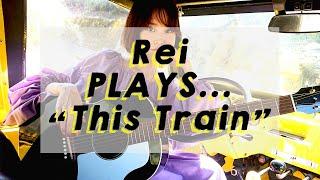 【Rei】PLAYS... Sister Rosetta Tharpe / This Train