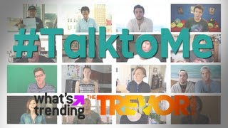 The Trevor Project and What's Trending #TalktoMe