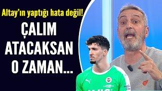 Altay Bayındır'ın yaptırdığı penaltıya Abdülkerim Durmaz'dan sert tepki!