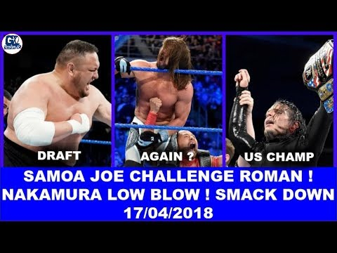 Roman Challenged Again By Samoa ! WWE Smack Down Live 17/04/2018 Highlight ! Shakeup Result 2018