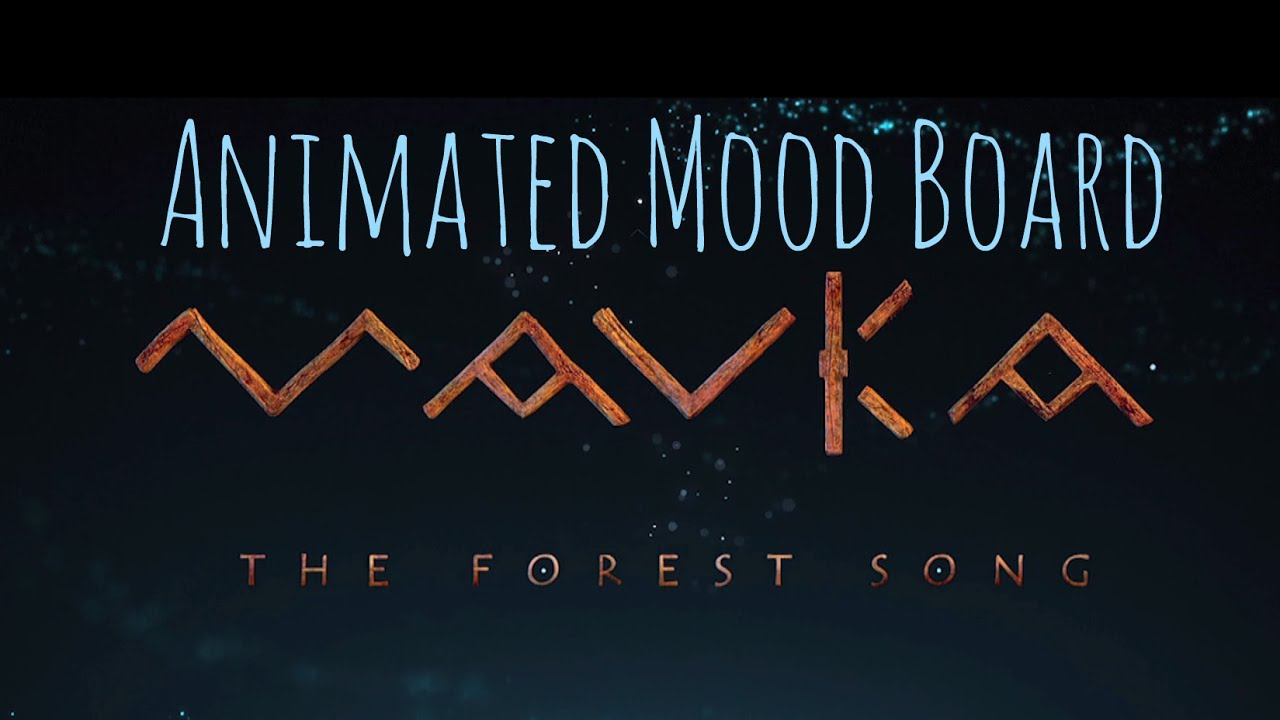 Download Mavka.The Forest Song: Animated Mood Board