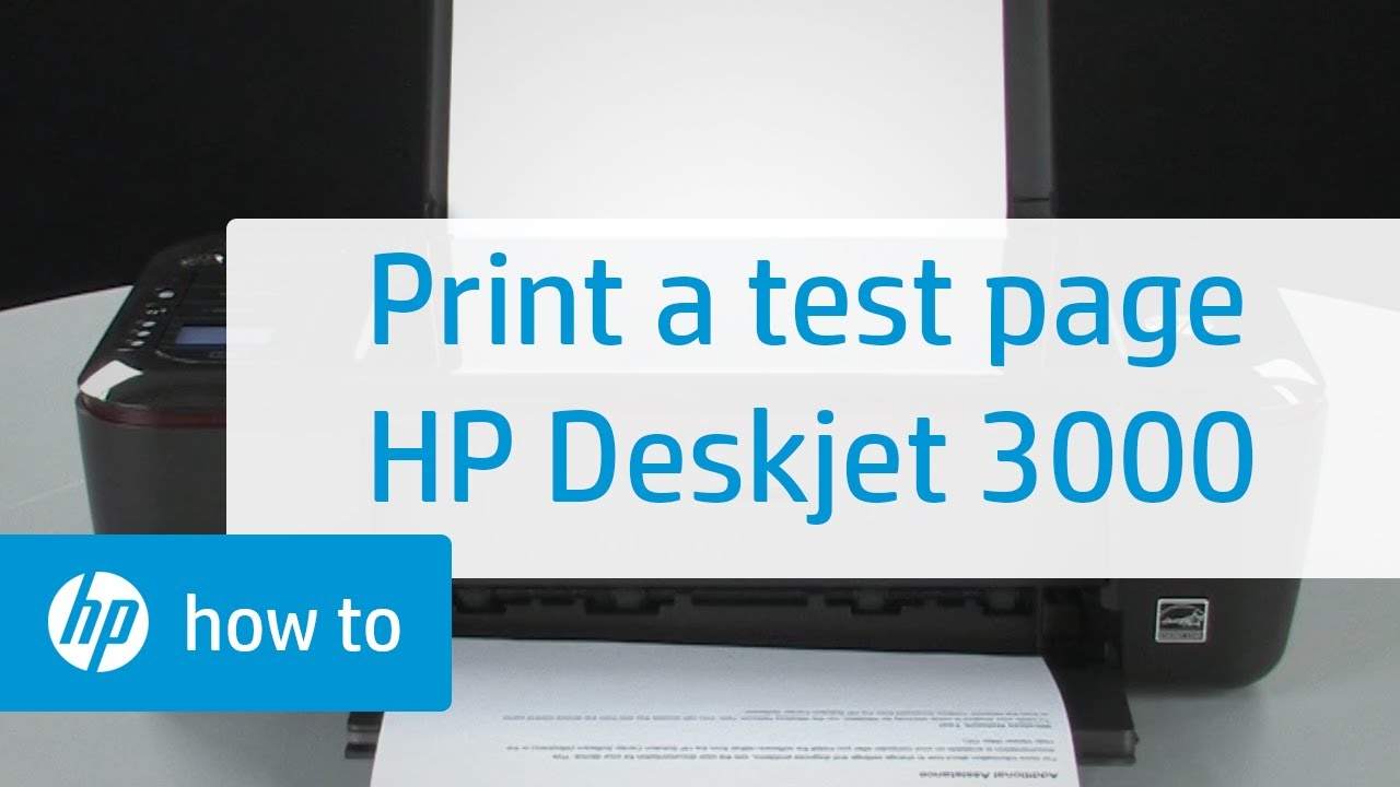 printing a test page hp deskjet 3000 printer youtube