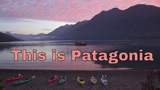 This is Patagonia