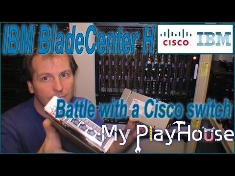 IBM BladeCenter H an uneven battle with Cisco switch´s - 239