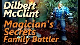 Dilbert McClint Magician's Secrets Family Battler All Magic Pets