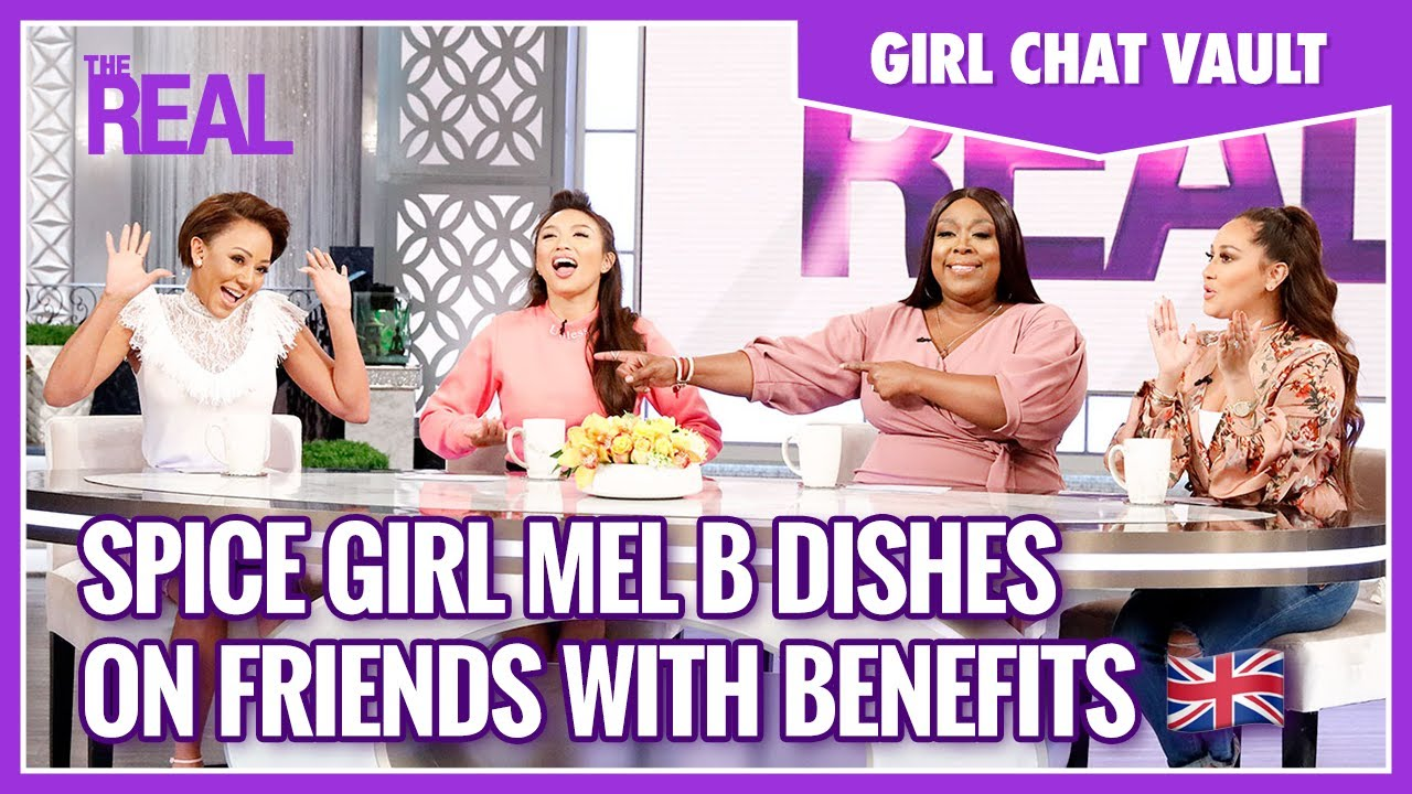Girl Chat Vault: Spice Girl Mel B Dishes on What It Means to Be Friends with Benefits