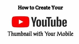 Mobil| youtube küçük|bir küçük resim oluşturma