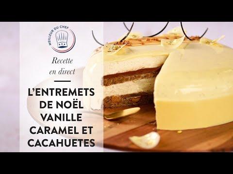 recette-de-noël-:-l'entremets-vanille-caramel-et-cacahuètes