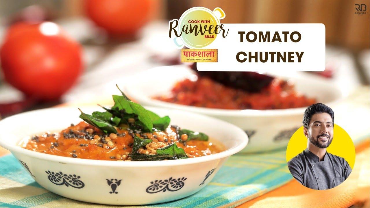 3 तरह की टमाटर चटनी   Red & Green Tomato Chutney   Chutney Paakshala Part 1   Chef Ranveer Brar