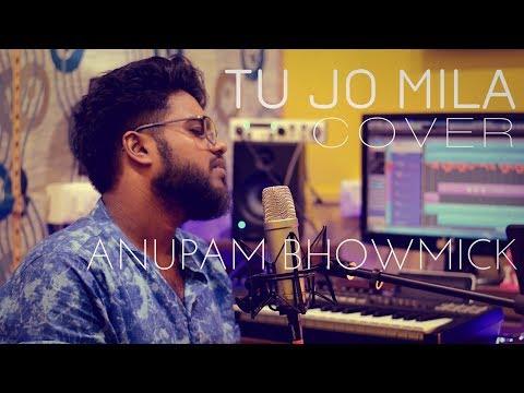 Tu Jo Mila Cover | Bajrangi Bhaijan | Salman Khan | Anupam Bhowmick