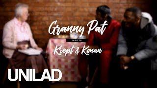 Granny Pat Meets... Krept & Konan | UNILAD Sound