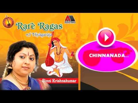 Chinnanada   Rare Ragas Of Thyagaraja