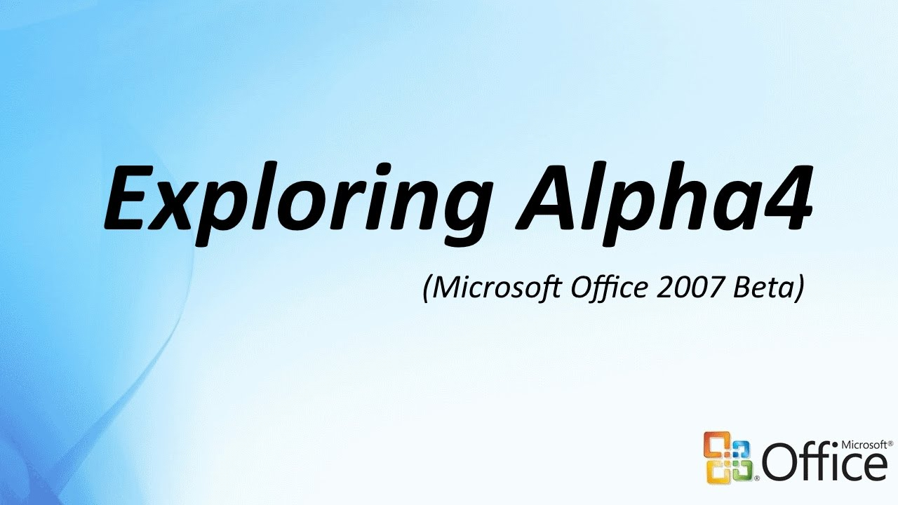 Exploring Microsoft Office 12 (2007) Alpha4 - YouTube