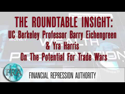 UC Berkeley Professor Barry Eichengreen & Yra Harris On The Potential For Trade Wars