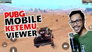 MABAR SAMA RANDOM VIEWER - PUBG MOBILE INDONESIA