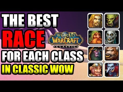 WoW Classic: Best Races for Every Class – Top Racial