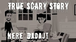 SCARY STORY ANIMATED IN HINDI  -  मेरे दादाजी