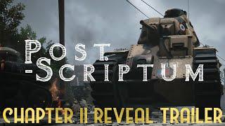 Post Scriptum - Chapter II - Reveal Trailer [2019]