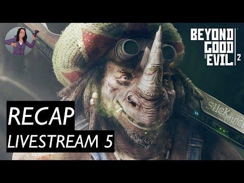 Beyond Good And Evil 2 | Livestream 5 RECAP
