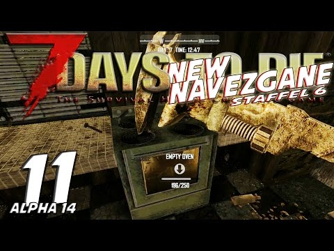 7 DAYS TO DIE [New Navezgane] ★ #6.11 - Kabel für den Mixer ★ German Gameplay