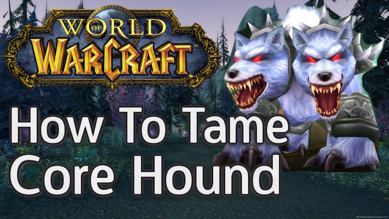 How To Tame The Kurken Core Hound Full Guide Hunter Exotic Pet Robles Games World Of Warcraft Youtube