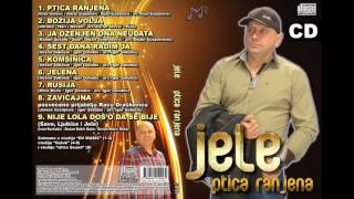 Jele - Ja ozenjen ona neudata (Album 2015)