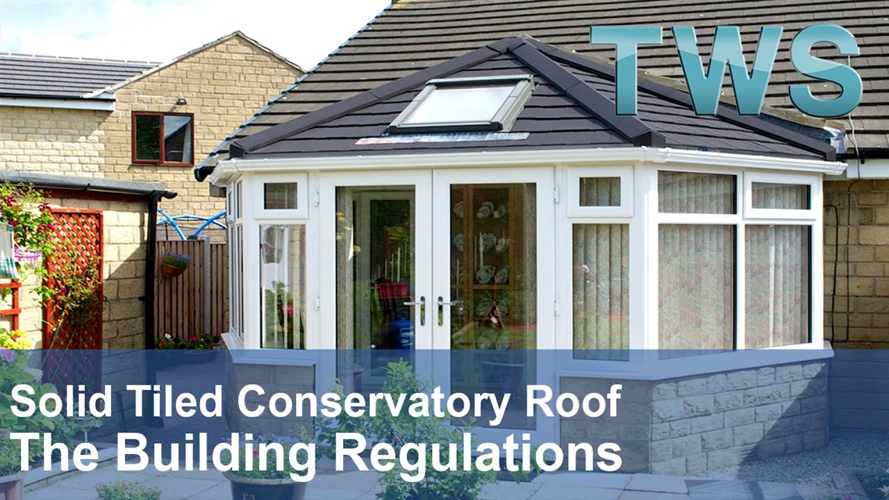 Conservatory Building Regulations  Replacement Roof