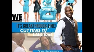 Jack A. Daniels on WEtv's Cutting It in the ATL [Breakthrough Session with Maja Sly]